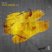 Rh2 Gold Series, Vol. 20 von Various Artists