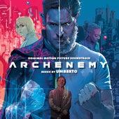 Archenemy (Original Motion Picture Soundtrack) de Umberto