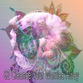 62 Cleanse Your Worries Away von Rockabye Lullaby