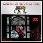 Dances and Chants of India de Bhaskar