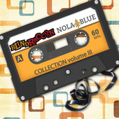 Blind Raccoon & Nola Blue Collection, Vol. 3 de Various Artists