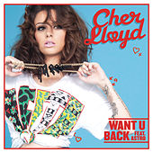 Want U Back by Cher Lloyd