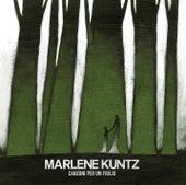 Canzoni per un figlio de Marlene Kuntz