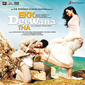 Ekk Deewana Tha (Original Motion Picture Soundtrack) by A.R. Rahman