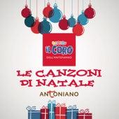 Le Canzoni di Natale by Piccolo Coro Dell'Antoniano