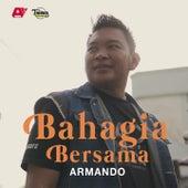 Bahagia Bersama de Armando