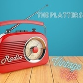 The Platters - Vintage Cafè by The Platters