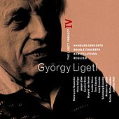 Ligeti : Project Vol.4 - Hamburg Concerto, Double Concerto, Requiem & Ramifications de Ligeti Project