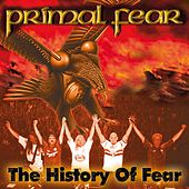 The History Of Fear [Re-View & H-Ear] by Primal Fear