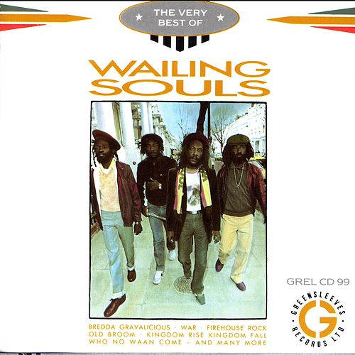 The Very Best Of The Wailing Souls de Wailing Souls