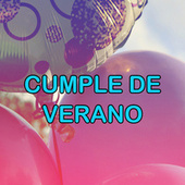Cumple de verano by Various Artists