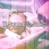 72 Sound to Sle - EP by Deep Sleep Music Academy