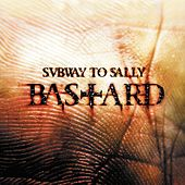 Bastard Tour Edition by Subway To Sally