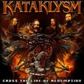 Cross The Line Of Redemption von Kataklysm