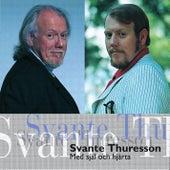 Med Själ Och Hjärta de Svante Thuresson
