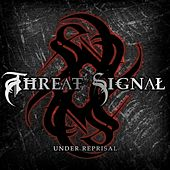 Under Reprisal by Threat Signal