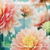 Histoire de la Chanson Française - 1919/1924 von Various Artists