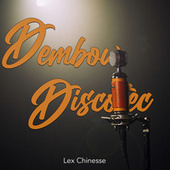 Dembow Discotec by Lex Chinesse