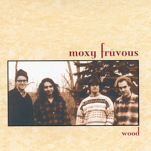 Wood by Moxy Fruvous