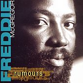 Rumours by Freddie McGregor