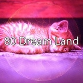 80 Dream Land by Spa Relaxation