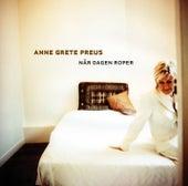 Når Dagen Roper de Anne Grete Preus