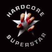 Hardcore Superstar [Reloaded] von Hardcore Superstar