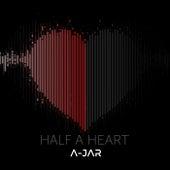 Half a Heart by Ajar