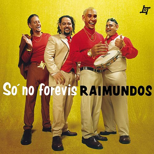 So No Forevis de Raimundos