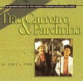 Seleção de Sucessos 1984 - 1988 de Tião Carreiro e Pardinho