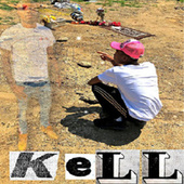 Why Kell by A-1