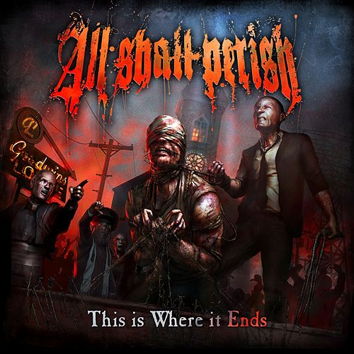 This Is Where It Ends by All Shall Perish