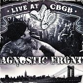 Live At CBGB by Agnostic Front