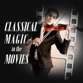 Classical Magic In the Movies by Various Artists