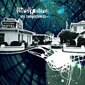 My Completeness by Thirsty Merc