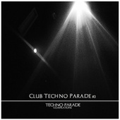 Club Techno Parade, Vol. 3 by Various Artists