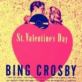 St. Valentine's Day by Bing Crosby