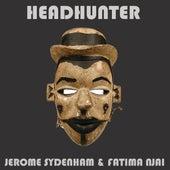 Headhunter EP by Jerome Sydenham 131: Fatima Njai