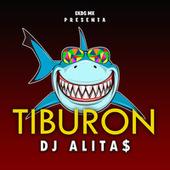 Tiburon de Dj Alitas
