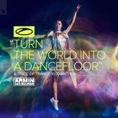 Turn the World into a Dancefloor (ASOT 1000 Anthem) von Armin Van Buuren
