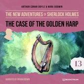 The Case of the Golden Harp - The New Adventures of Sherlock Holmes, Episode 13 (Unabridged) von Sir Arthur Conan Doyle