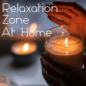 Relaxation Zone At Home de Various Artists