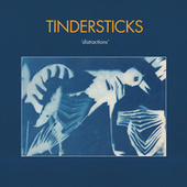 Distractions by Tindersticks