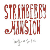 Strawberry Mansion von Langhorne Slim