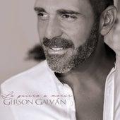 La Quiero a Morir de Gerson Galván