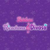 Bárbara™ La ricachona y la divasa (Música de la película) von Chikili Tubbie