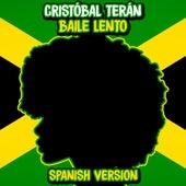 Baile Lento by Cristóbal Terán