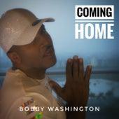 Coming Home by Bobby Washington