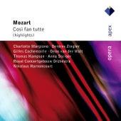 Mozart : Così fan tutte [Highlights] by Charlotte Margiono, Delores Ziegler, Anna Steiger, Deon van der Walt, Gilles Cachemaille, Thomas Hampson, Nikolaus Harnoncourt