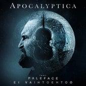 Ei Vaihtoehtoo (feat. Paleface) van Apocalyptica